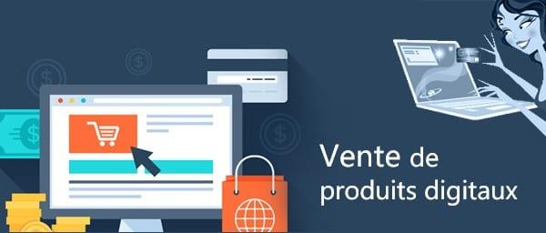 Vendre des produits digitaux : méthode concrète pour travailler à domicile